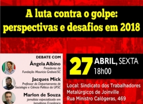 Evento em Joinville discute a luta contra o golpe